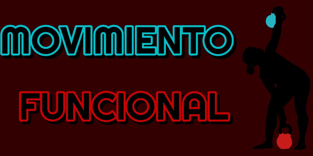 MOVIMIENTO FUNCIONAL